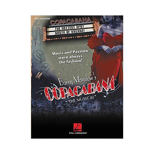 Hal Leonard Barry Manilow's Copacabana Piano, Vocal, Guitar Songbook