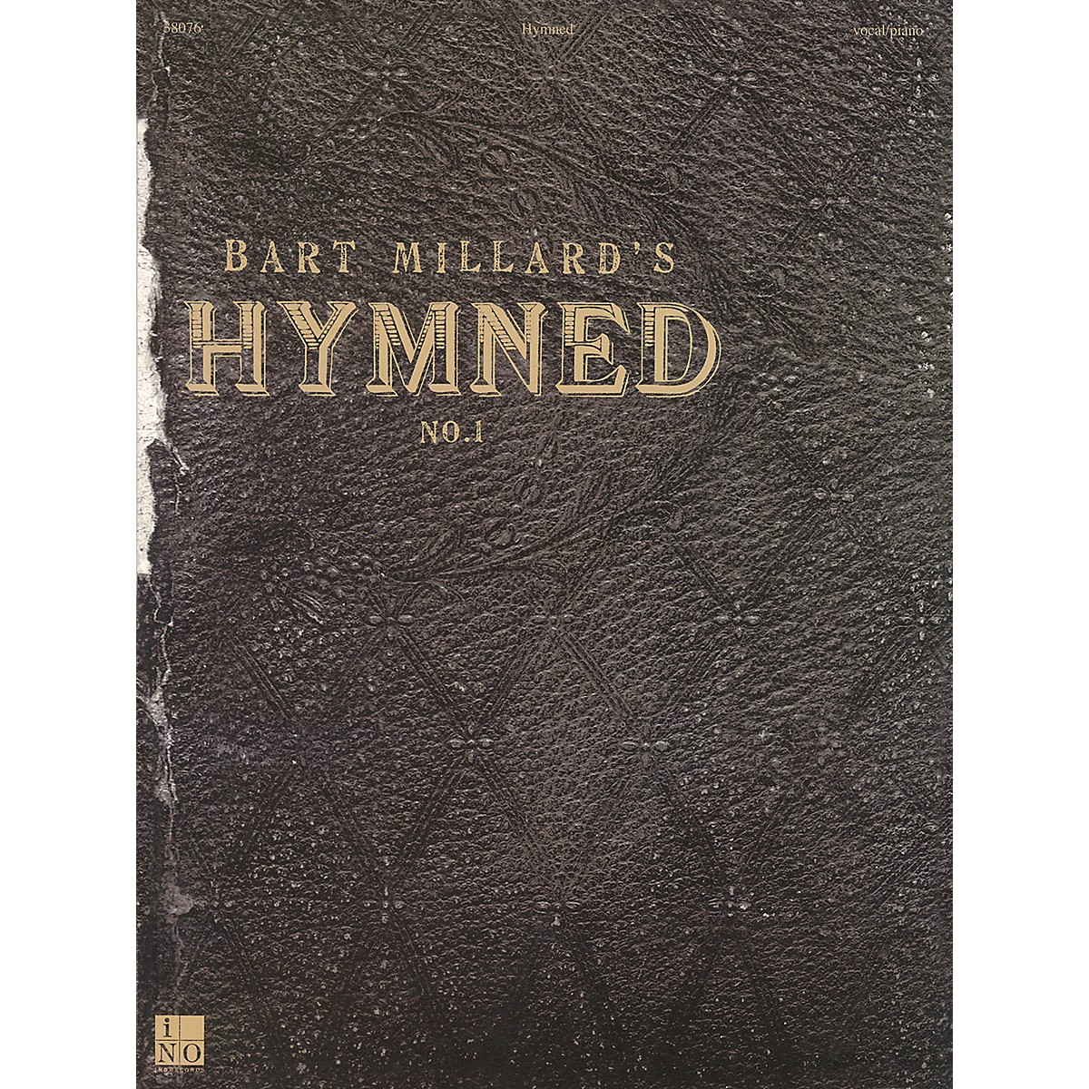 Integrity Music Bart Millard - Hymned No. 1 Integrity Series Softcover Performed by Bart Millard