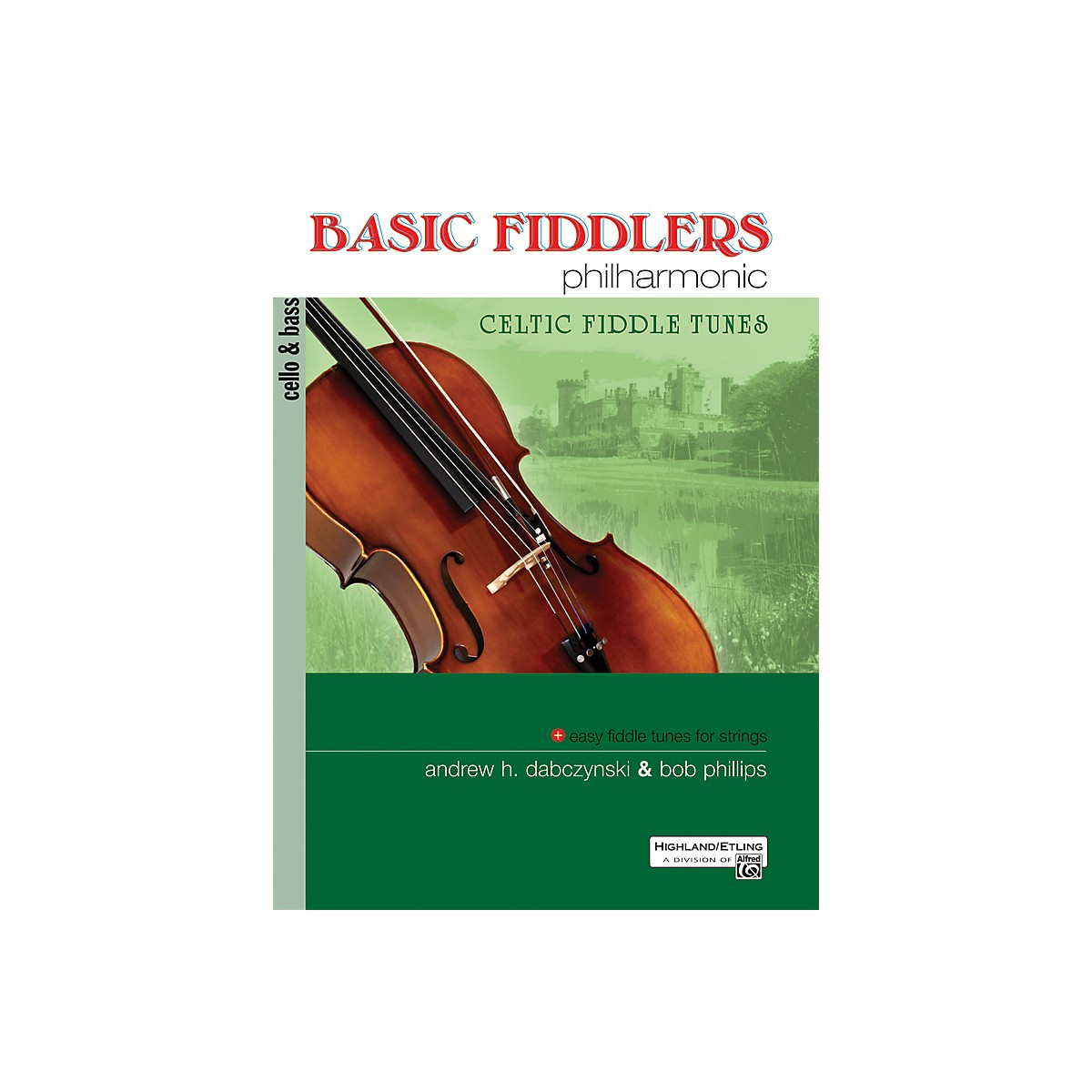 Alfred Basic Fiddlers Philharmonic Celtic Fiddle Tunes Cello/Bass Book