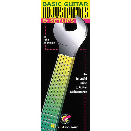Hal Leonard Basic Guitar Adjustments and Set-ups Book
