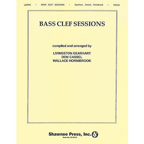 Hal Leonard Bass Clef Sessions (Compatible B C Instruments) Bass Clef Instrument Bass