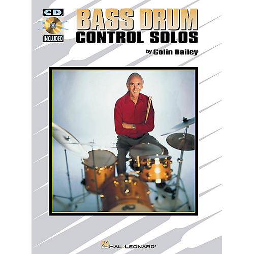 Hal Leonard Bass Drum Control Solos Percussion Series Softcover with CD Written by Colin Bailey