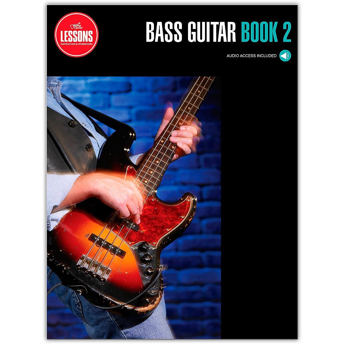 Guitar Center Bass Guitar Method Book 2 - Guitar Center Lessons (Book/Audio)