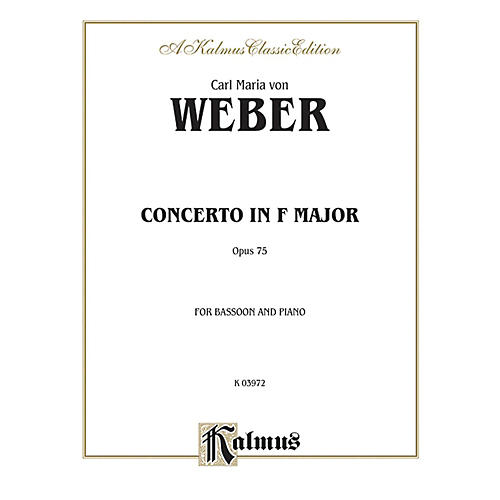 Alfred Bassoon Concerto Op. 75 for Bassoon By Carl Maria von Weber Book