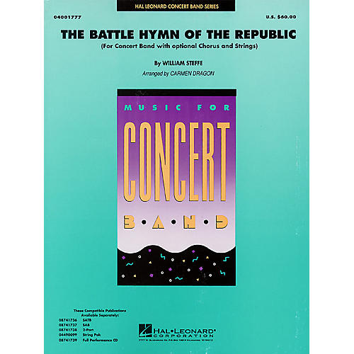 Hal Leonard Battle Hymn of the Republic (Grade 4-5 Concert Band with Choir) Concert Band Level 4-5 by John Moss