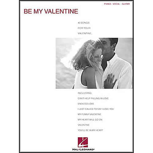 Hal Leonard Be My Valentine Piano, Vocal, Guitar Songbook