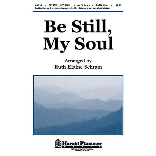 Shawnee Press Be Still, My Soul SATB arranged by Ruth Elaine Schram
