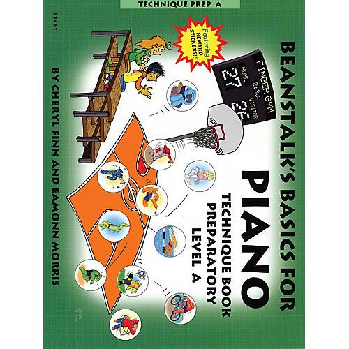 Willis Music Beanstalk's Basics for Piano (Technique Book Preparatory Book A) Willis Series Written by Cheryl Finn