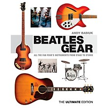 Backbeat Books Beatles Gear Revised Edition: All The Fab Four's Instruments From Stage to Studio