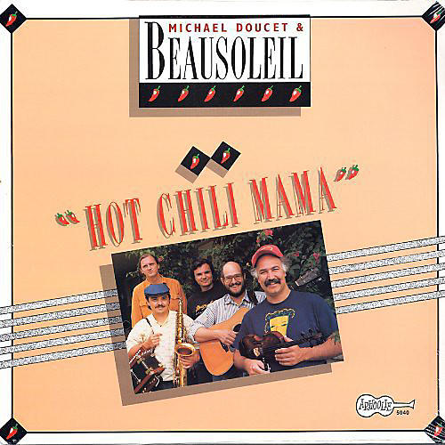 Alliance Beausoleil - Hot Chili Mama