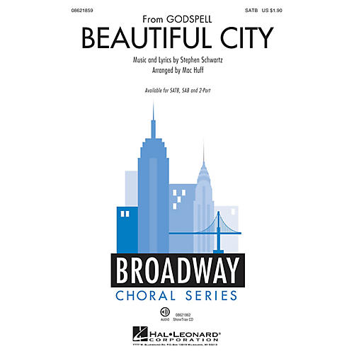 Hal Leonard Beautiful City (from Godspell) SAB Arranged by Mac Huff