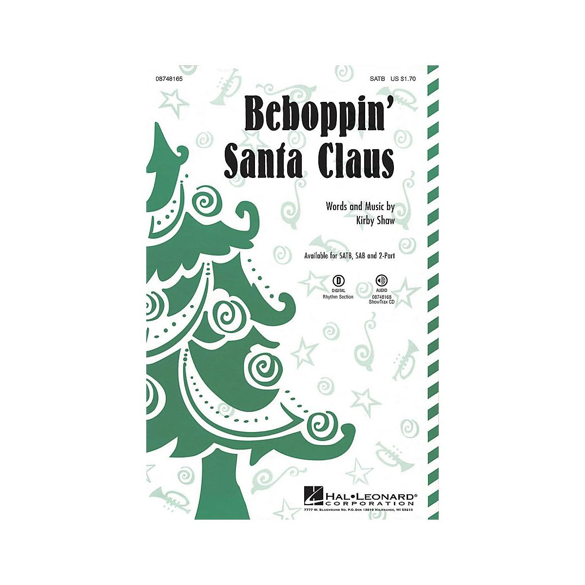 Hal Leonard Beboppin' Santa Claus SATB composed by Kirby Shaw