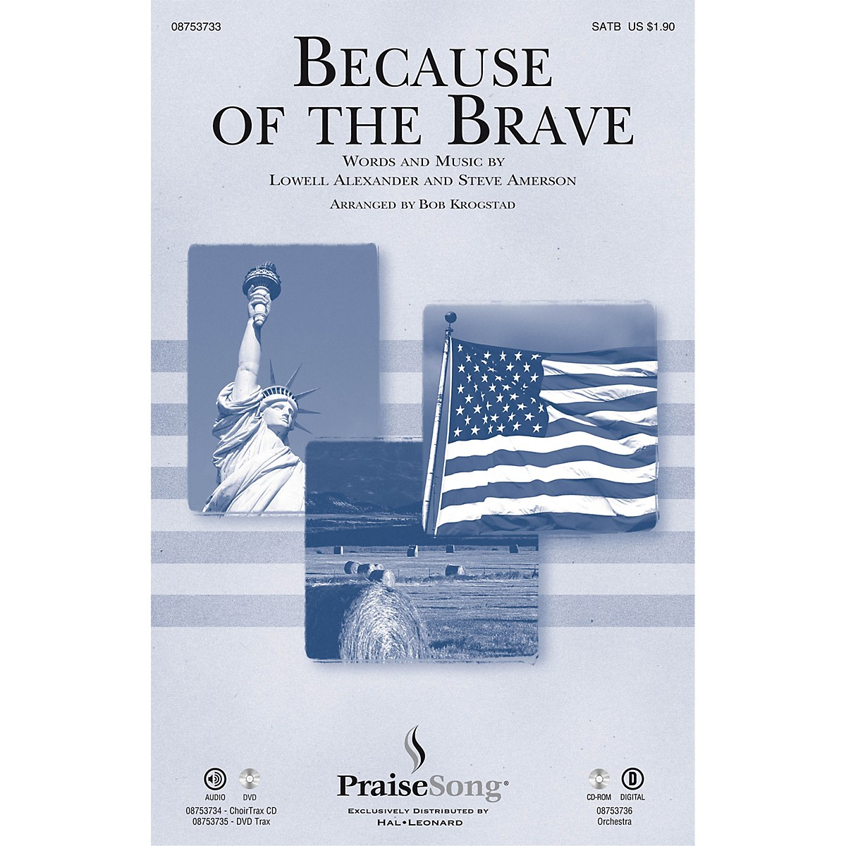 PraiseSong Because of the Brave CHOIRTRAX CD Arranged by Bob Krogstad