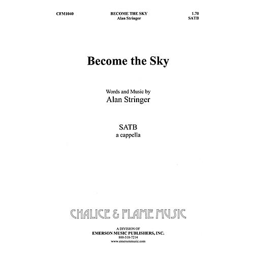Hal Leonard Become The Sky SATB composed by Alan Stringer