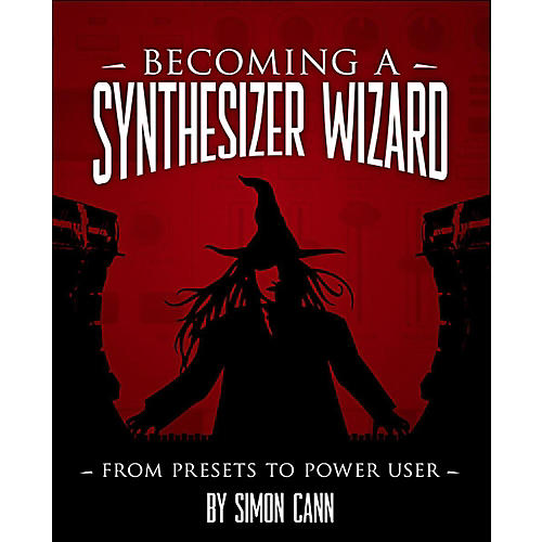 Cengage Learning Becoming A Synthesizer Wizard From The Presets To Power User