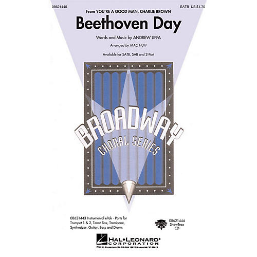 Hal Leonard Beethoven Day (From You're A Good Man, Charlie Brown) ShowTrax CD Arranged by Mac Huff