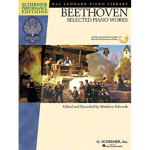 G. Schirmer Beethoven: Selected Piano Works Book/CD Schirmer Performance Edition By Beethoven / Edwards
