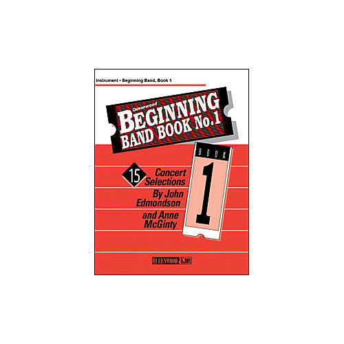 KJOS Beginning Band Book 1 Clarinet 1 /Edmondson /Queenwood