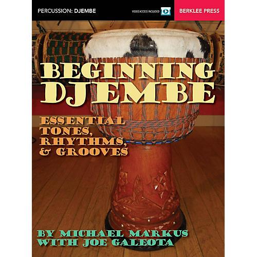 Berklee Press Beginning Djembe Berklee Guide Series Softcover Video Online Written by Michael Markus