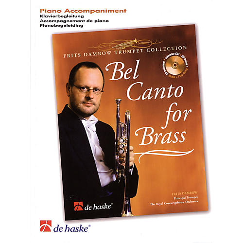 De Haske Music Bel Canto for Brass (Frits Damrow Trumpet Collection) De Haske Play-Along Book Series by Frits Damrow