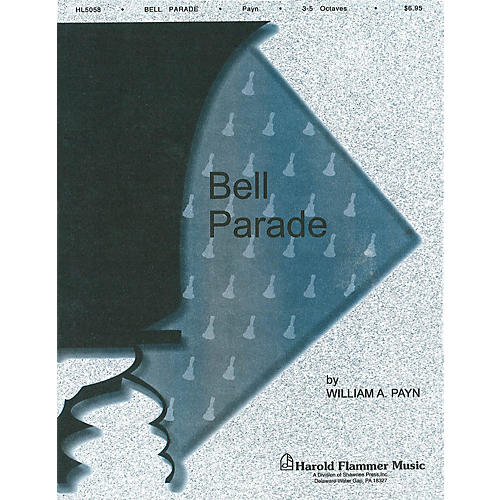 Shawnee Press Bell Parade Handbell Collection (3-5 Octaves of Handbells) Arranged by William A. Payn