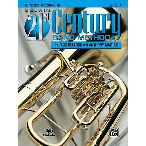 Alfred Belwin 21st Century Band Method Level 1 B-Flat Tenor Saxophone Book