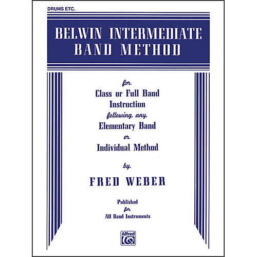 Alfred Belwin Intermediate Band Method Drums