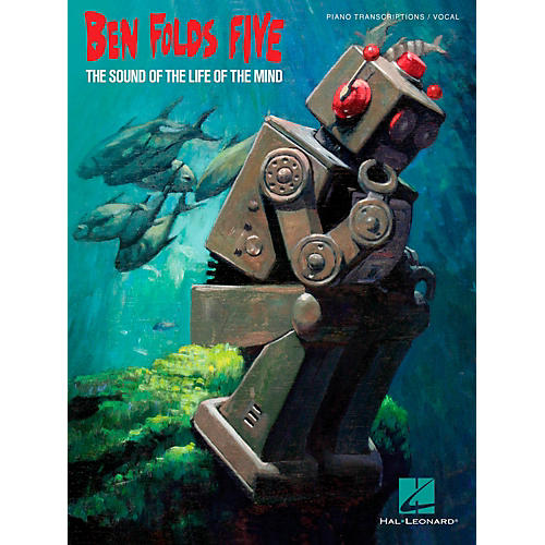 Hal Leonard Ben Folds Five The Sound of the Life of the Mind Songbook