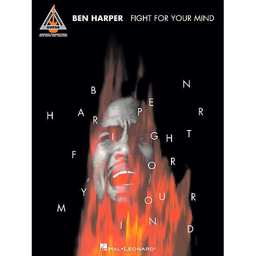 Hal Leonard Ben Harper - Fight For Your Mind Guitar Tablature Songbook