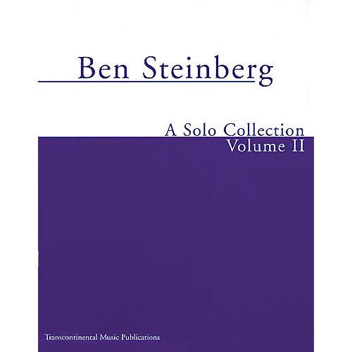 Transcontinental Music Ben Steinberg - A Solo Collection (Volume II) Transcontinental Music Folios Series