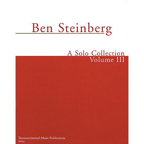 Transcontinental Music Ben Steinberg - A Solo Collection (Volume III) Transcontinental Music Folios Series