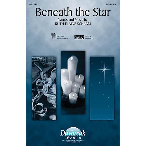 Daybreak Music Beneath the Star SATB composed by Ruth Elaine Schram