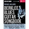 Berklee Press Berklee Blues Guitar Songbook Guitar Method Series Softcover with CD Written by Michael Williams thumbnail