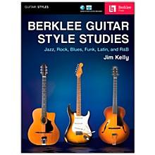 Berklee Press Berklee Guitar Style Studies Berklee Guide Series Softcover Media Online Written by Jim Kelly