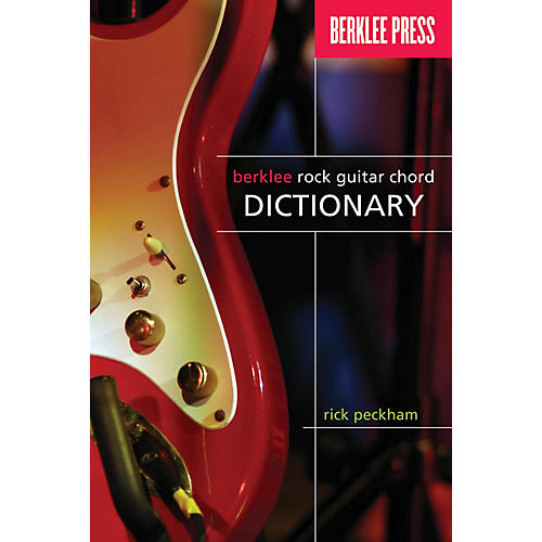 Berklee Press Berklee Rock Guitar Chord Dictionary Berklee Guide Series Softcover Written by Rick Peckham