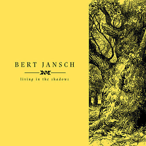 Alliance Bert Jansch - Living In The Shadows