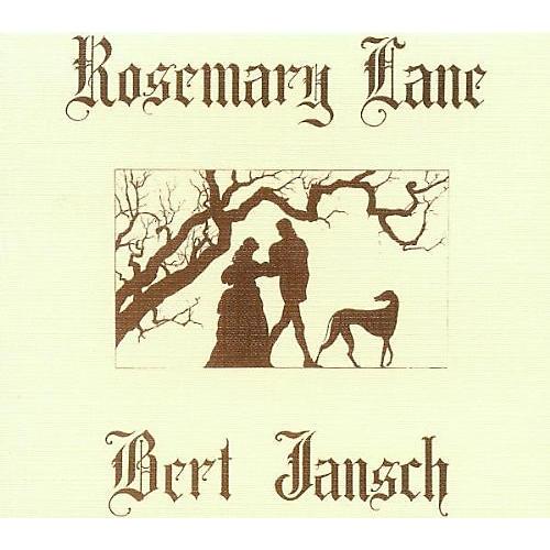 Alliance Bert Jansch - Rosemary Lane