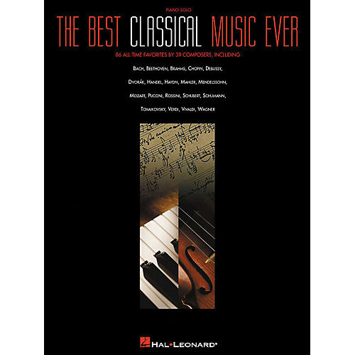 Hal Leonard Best Classical Music Ever arranged for piano solo