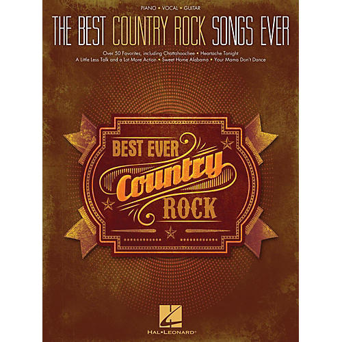 Hal Leonard Best Country Rock Songs Ever Piano/Vocal/Guitar (PVG)