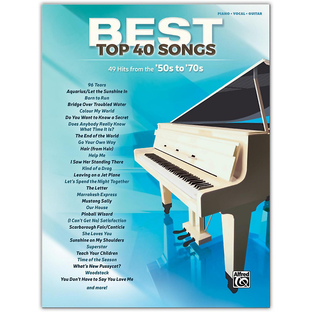 Alfred Best Top 40 Songs: '50s to '70s, Piano/Vocal/Guitar Songbook