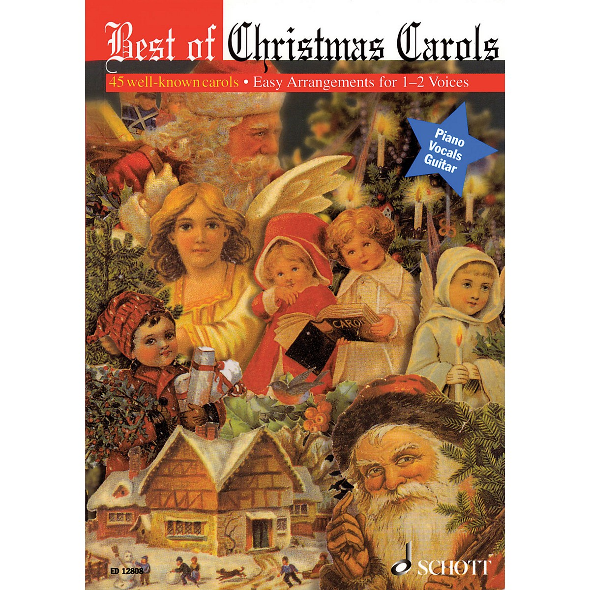 Schott Best of Christmas Carols - 45 Well-Known Carols (One or Two Voices) UNIS/2PT
