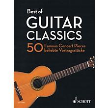Schott Best of Guitar Classics (50 Famous Concert Pieces for Guitar) Guitar Series Softcover