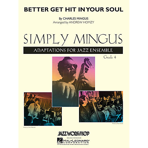 Hal Leonard Better Get Hit in Your Soul (Young Edition) Jazz Band Level 4 Arranged by Andrew Homzy