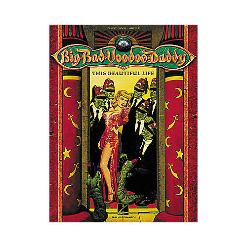 Hal Leonard Big Bad Voodoo Daddy - This Beautiful Life Book