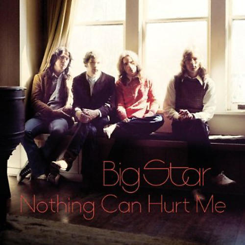 Alliance Big Star - Nothing Can Hurt Me