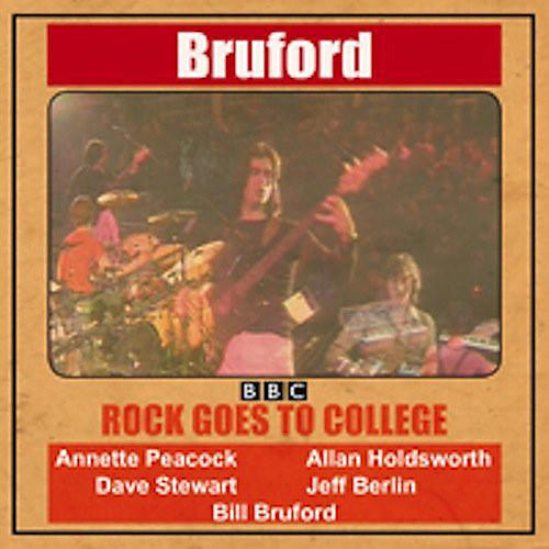 Alliance Bill Bruford - Rock Goes to College