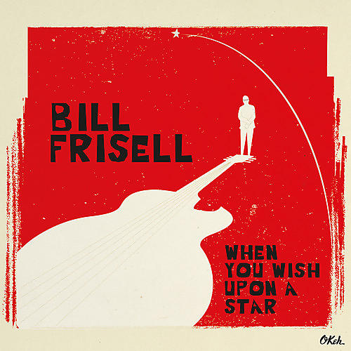 Alliance Bill Frisell - When You Wish Upon a Star