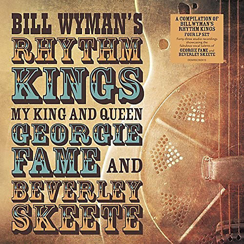 Alliance Bill Wyman's Rhythm Kings - My King & Queen: Georgie Fame & Beverley Skeete