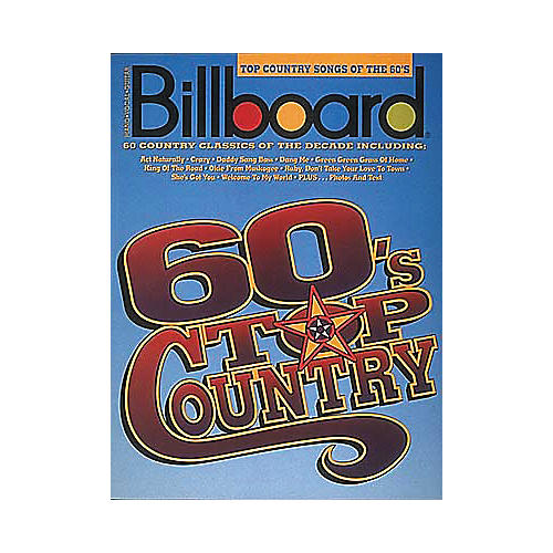 Hal Leonard Billboard Top Country Songs Of The 60's Piano/Vocal/Guitar Songbook