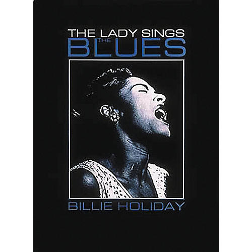 Hal Leonard Billie Holiday - Lady Sings The Blues Piano, Vocal, Guitar Songbook